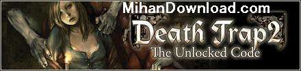 %5BMihanDownload.com%5DDeath%20Trap2 بازی زیبا Death Trap 2  تحت جاوا